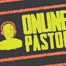 Online Pastor